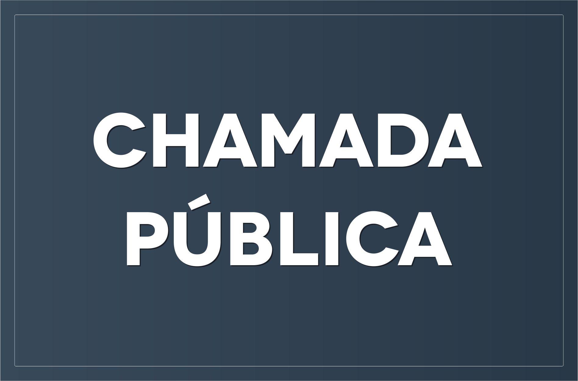 CHAMADA PÚBLICA